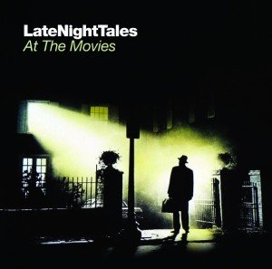 Various: Late Night Tales At The Movies