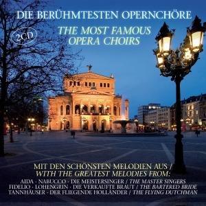 Berühmtesten Opernchöre, Die