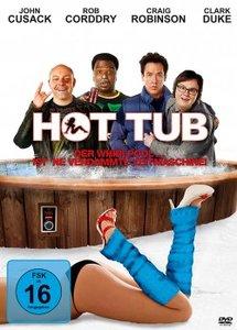 Hot Tub – Der Whirlpool ist 'ne verdammte Zeitmaschine