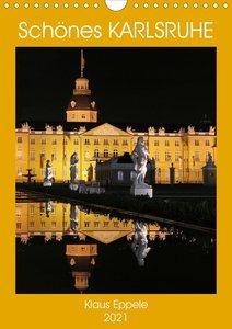 Schönes Karlsruhe (Wandkalender 2021 DIN A4 hoch)