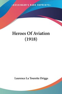 Heroes Of Aviation (1918)
