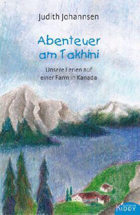 Abenteuer am Takhini