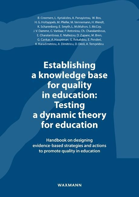 Establishing a Knowledge Base for Quality in Education: Testing