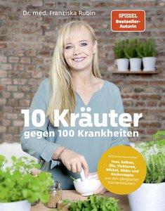10 Kräuter gegen 100 Krankheiten