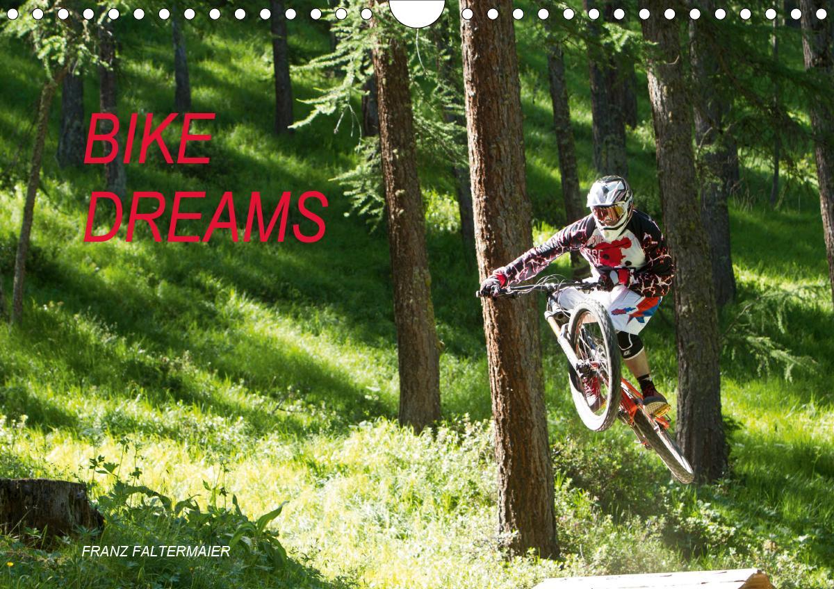 Bike Dreams (Wandkalender 2021 DIN A4 quer)