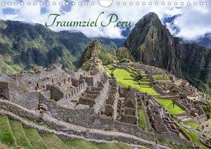 Traumziel Peru (Wandkalender 2021 DIN A4 quer)