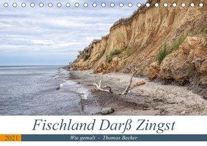 Fischland Darß Zingst - wie gemalt (Tischkalender 2021 DIN A5 qu