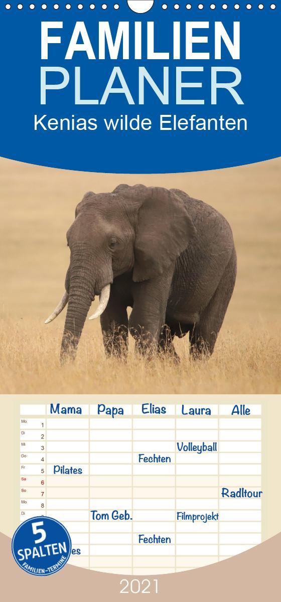 Kenias wilde Elefanten - Familienplaner hoch (Wandkalender 2021