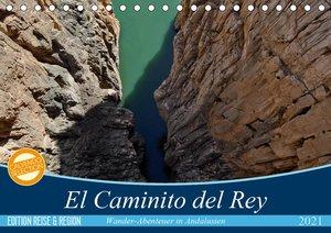 El Caminito del Rey (Tischkalender 2021 DIN A5 quer)