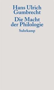Die Macht der Philologie
