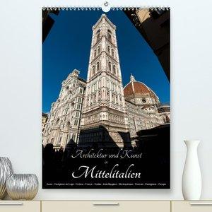Architektur und Kunst in Mittelitalien (Premium, hochwertiger DI