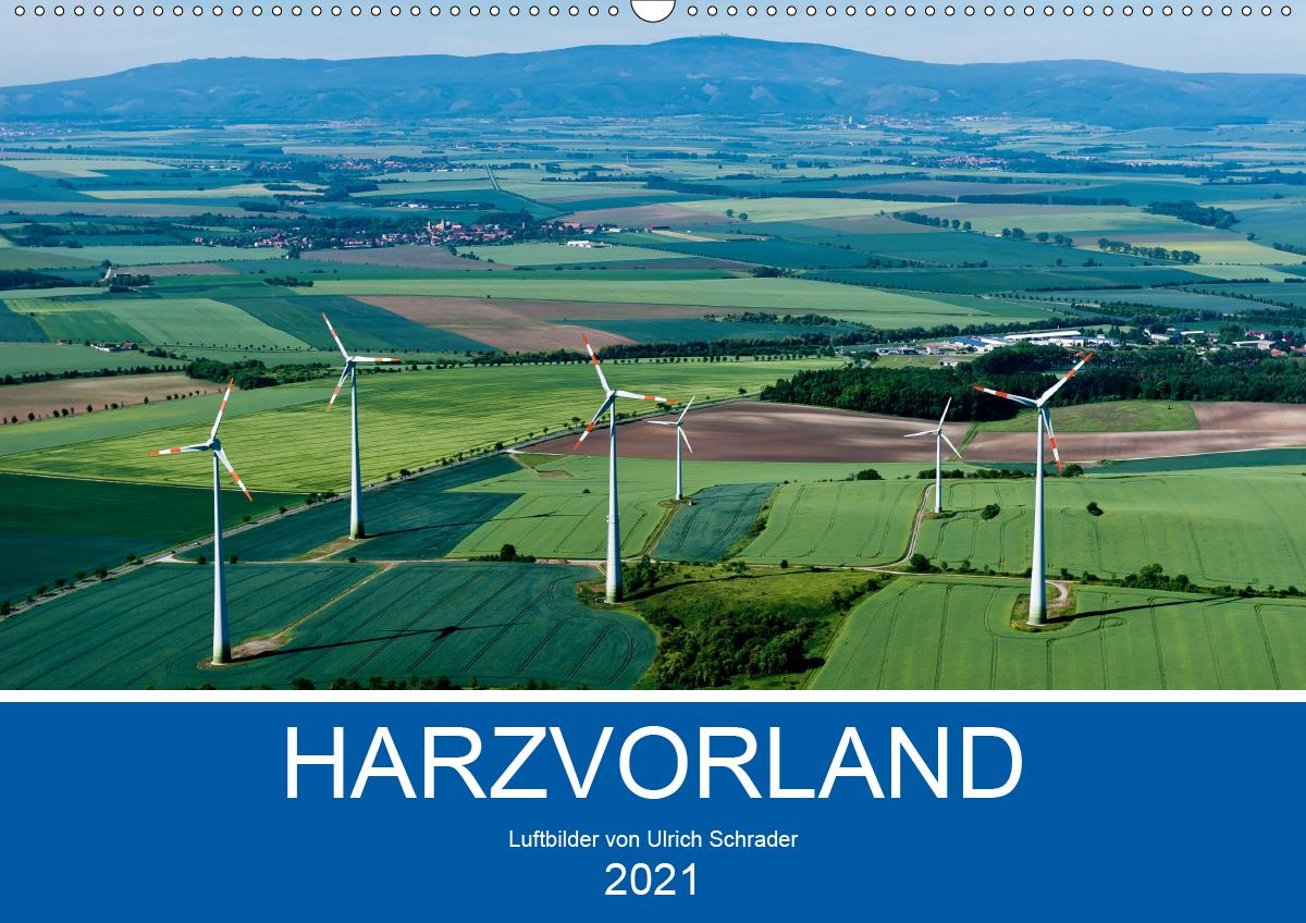 Harzvorland Luftbilder 2021 (Wandkalender 2021 DIN A2 quer)
