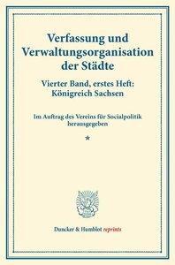 Verfassung und Verwaltungsorganisation der Städte.