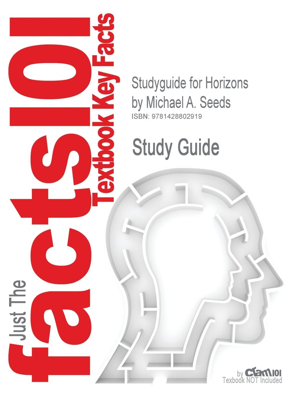 Studyguide for Horizons by Seeds, Michael A., ISBN 9780495559733