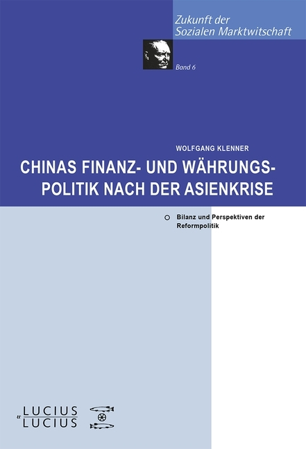 Chinas Finanz- und Währungspolitik nach der Asienkrise