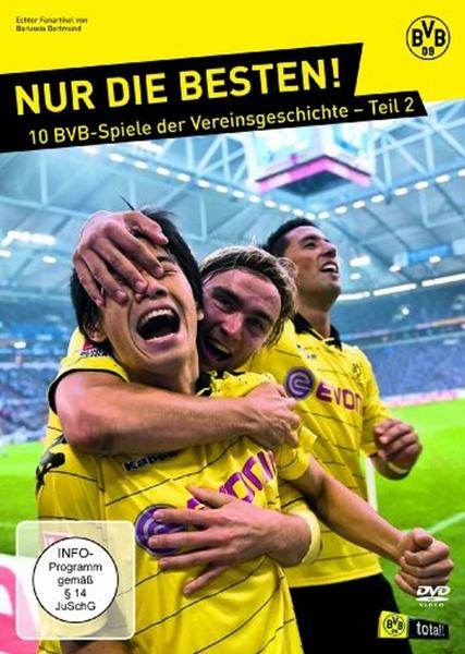 NUR DIE BESTEN! 10 BVB-Spiele der Vereinsgeschichte - Teil 2