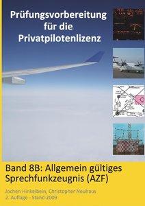 Prüfungsvorbereitung für die Privatpilotenlizenz, Band 8B