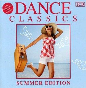 Various: Dance Classics Summer Edition