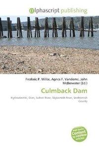 Culmback Dam