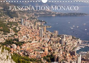 Faszination Monaco (Wandkalender 2021 DIN A4 quer)