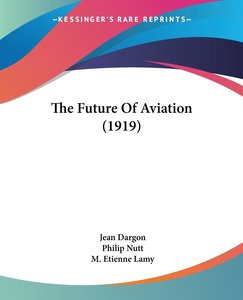 The Future Of Aviation (1919)