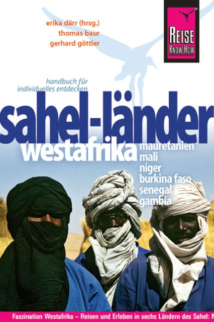 Reise Know-How Sahel-Länder Westafrikas (Mauretanien, Mali, Nige