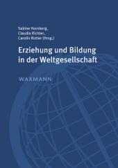 Erziehung und Bildung in der Weltgesellschaft