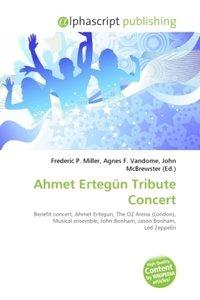 Ahmet Ertegün Tribute Concert
