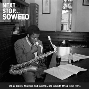 Next Stop Soweto Vol.3.Giant