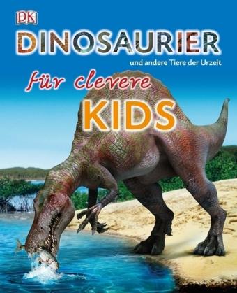 Dinosaurier für clevere Kids