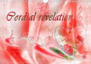 Cordial revelation (Wall Calendar 2021 DIN A4 Landscape)