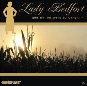 Lady Bedfort - Lady Bedfort und der Schatten im Maisfeld, 1 Audio-CD