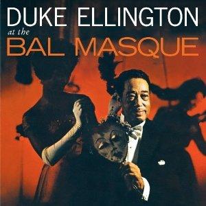 Ellington, D: At The Bal Masque