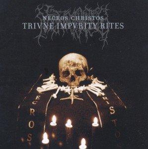 Necros Christos: Triune Impurity Rites