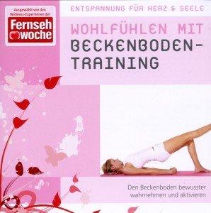 Wohlfühlen mit Beckenboden-Training, 1 Audio-CD