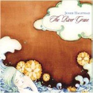 Halstead, J: River Grace (Including Hollow Bones EP)