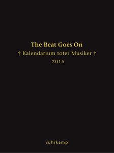 The Beat Goes On, Taschenkalender 2015