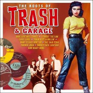 Various: Roots Of Trash & Garage