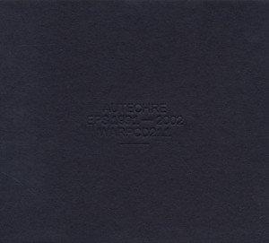 Autechre: EPs 1991-2002