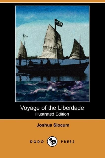 Voyage of the Liberdade (Illustrated Edition) (Dodo Press)