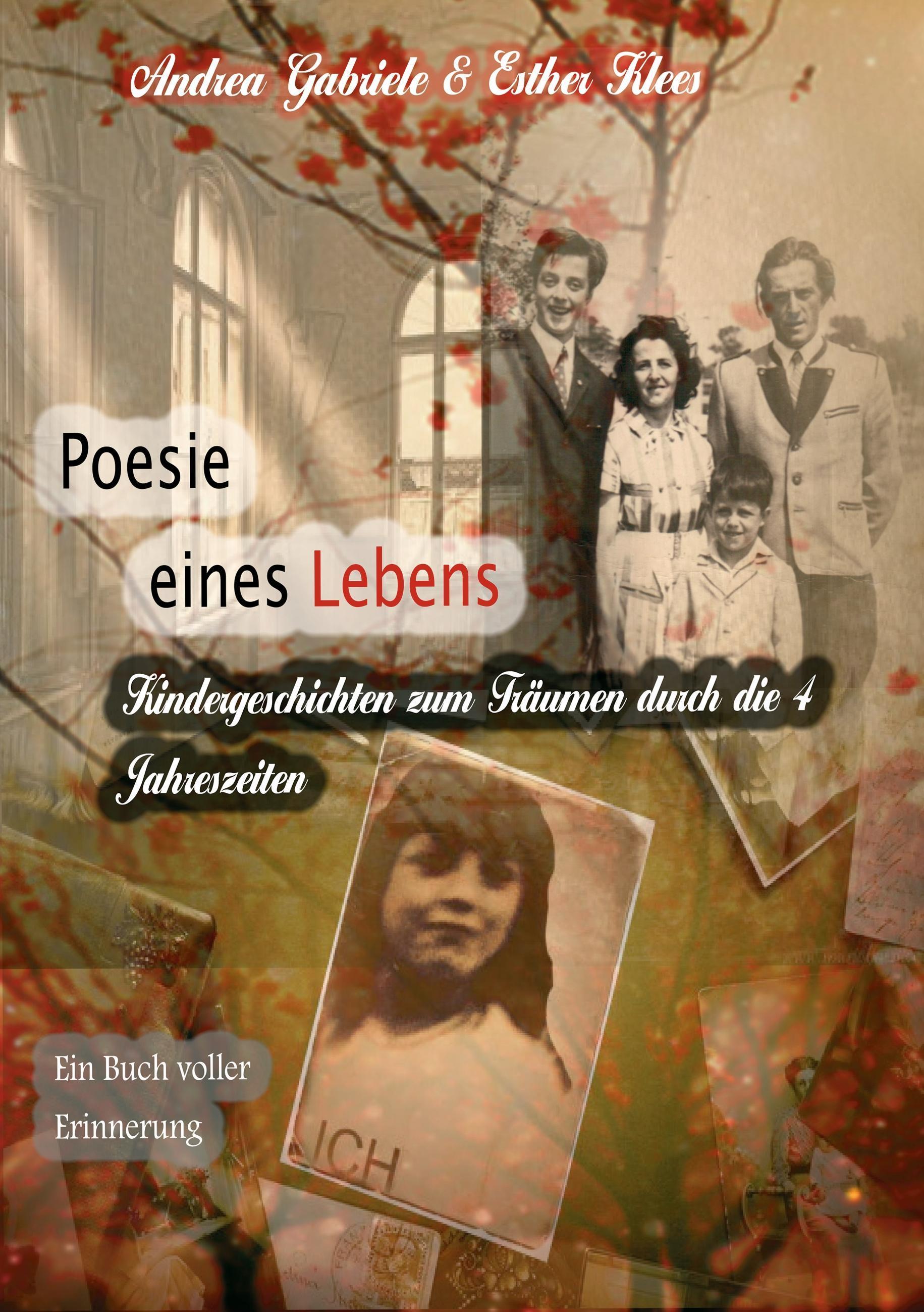 Poesie eines Lebens. Kindergeschichten zum Träumen durch die 4 J