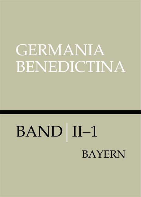 Die Männer- und Frauenklöster der Benediktiner in Bayern