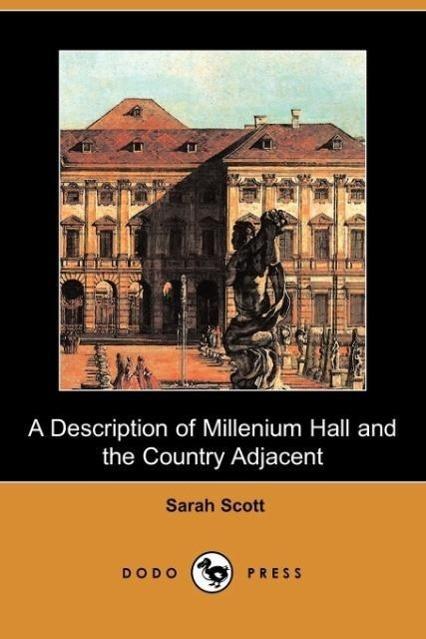 A Description of Millenium Hall and the Country Adjacent (Dodo P