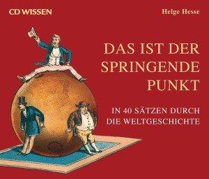 In 40 Sätzen durch die Weltgeschichte, 6 Audio-CDs