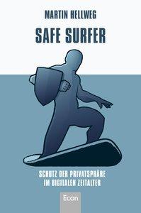 Safe Surfer - 52 Tipps zum Schutz Ihrer Privatsphäre im digitale