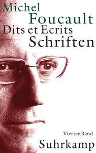 Schriften. Dits et Ecrits, 4 Bde.. Bd.4