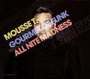 Gourmet De Funk/All Nite Madness