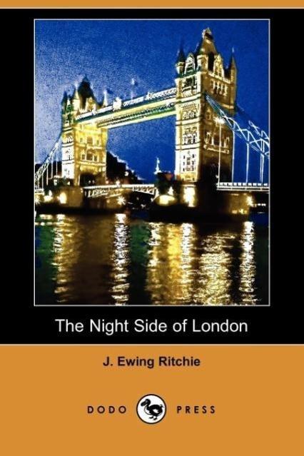 The Night Side of London (Dodo Press)