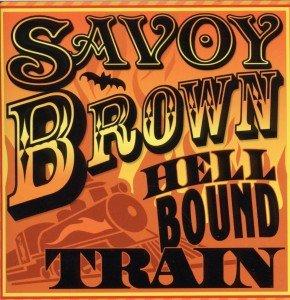 Savoy Brown: Hellbound Train