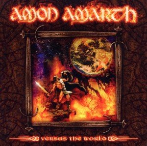 Amon Amarth: Vs The World-Remastered